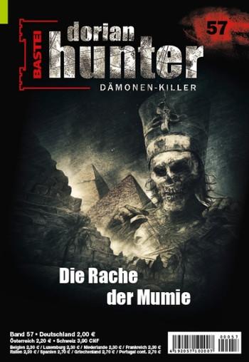 """DORIAN HUNTER-Romanheft 57, """"Die Rache der Mumie"""""""